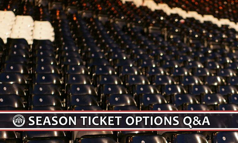 Season Ticket Options – Q&A