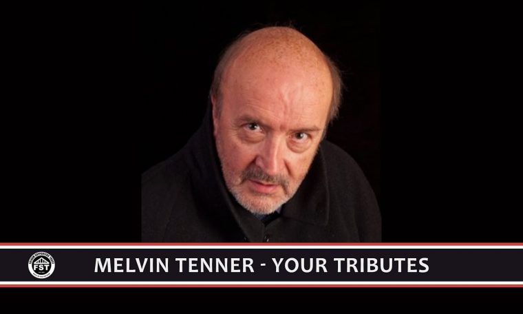 Melvin Tenner – your tributes